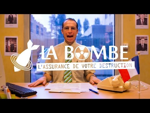 La Bombe | L'Assurance De Votre Destruction