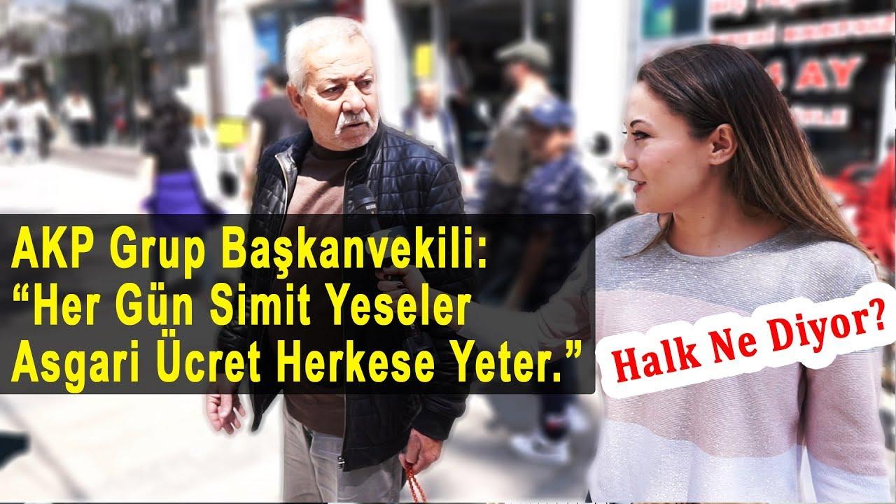 """AKP Grup Başkanvekili: """"Her Gün Simit Yeseler Asgari Ücret Yeter."""" dedi. Peki, Halk Ne Diyor?"""