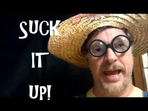 Suck it up Buttercup! by Cooyon Duhon