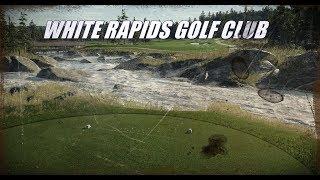 The Golf Club 2 - WHITE RAPIDS GOLF CLUB