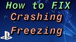 How to FIX Your Crashing or Freezing PS4!