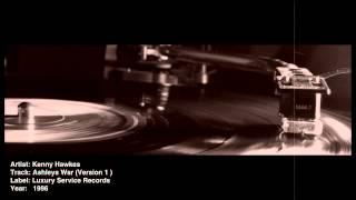 Kenny Hawkes - Ashleys War (Version 1)