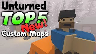 TOP 5 NEW Unturned Maps in the Steam Workshop