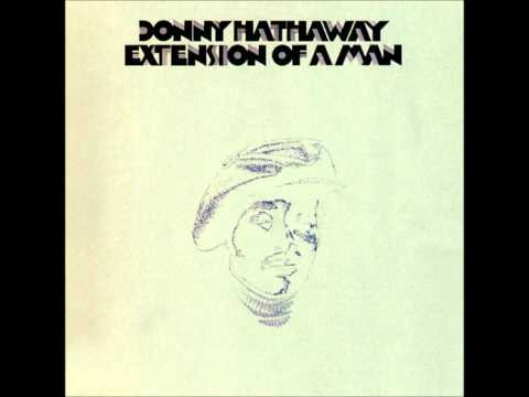 Donny Hathaway - I Love the Lord, He Heard My Cry - Someday We'll All Be Free mp3