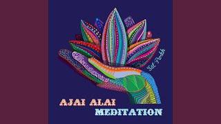 Скачать Ajai Alai Meditation
