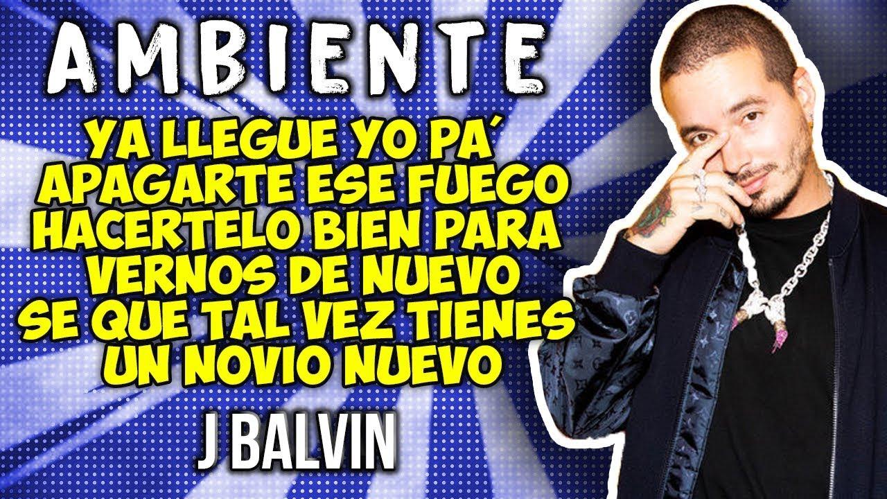 J Balvin - Ambiente (Letra) #1