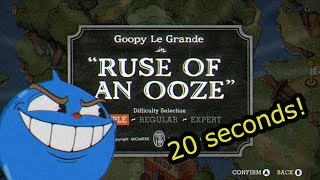 Cuphead Speedrun - Ruse of an Ooze Simple (0:20)