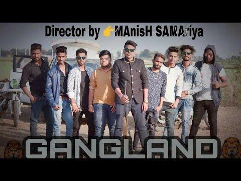 Gangland | | Mankirt Aulakh Feat Deep Kahlon || Manish Samariya