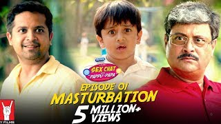 Se× Chat with Pappu &amp Papa Episode 01 Masturbation Se× Education