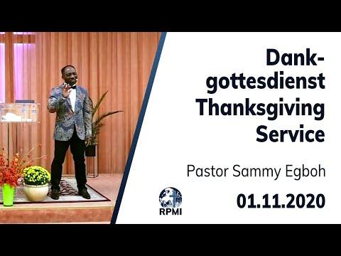 """RPMI Dankgottesdienst - 01.11.2020 - """"Ein dankbares Herz"""" Pastor Sammy Egboh"""
