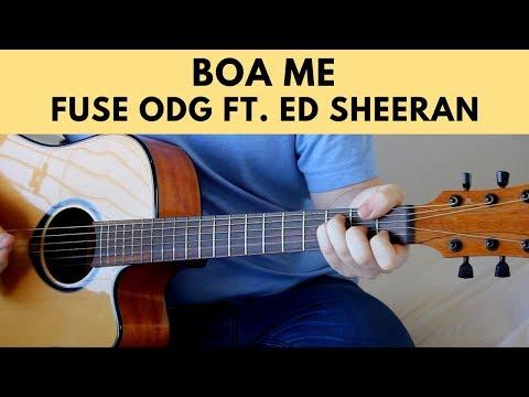 Boa Me - Fuse ODG ft. Ed Sheeran & Mugeez Acoustic Guitar Cover