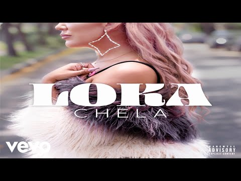 CHELA - LOKA (Official Video)