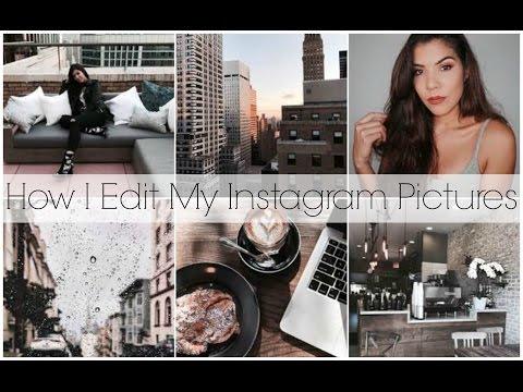 How I Edit My Instagram Pictures (Theme) | Chelsea Hernandez