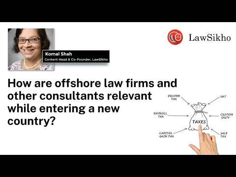 How are offshore law firms and other consultants relevant while entering a new country?