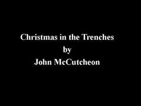 Christmas in the Trenches, by John McCutcheon - YouTube