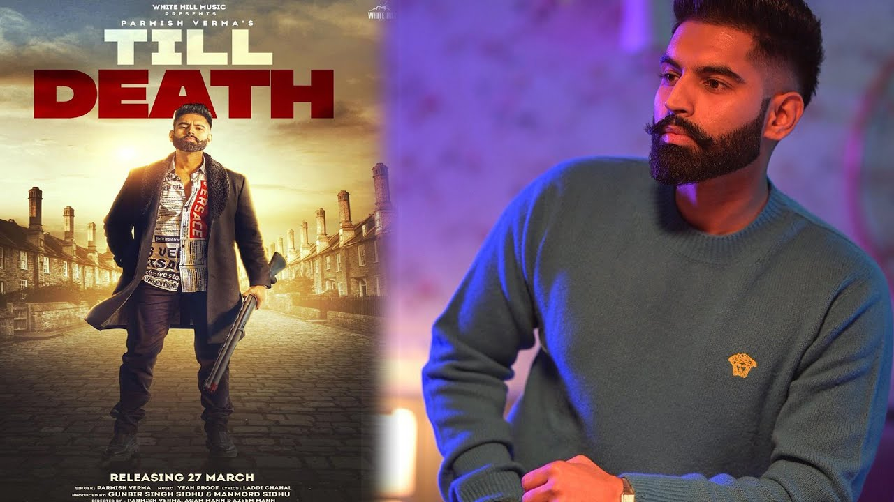 Download Till Death    Parmish verma    Laddi chahal    yeah proof   Punjabi Song 2021   Punjab Plus Tv