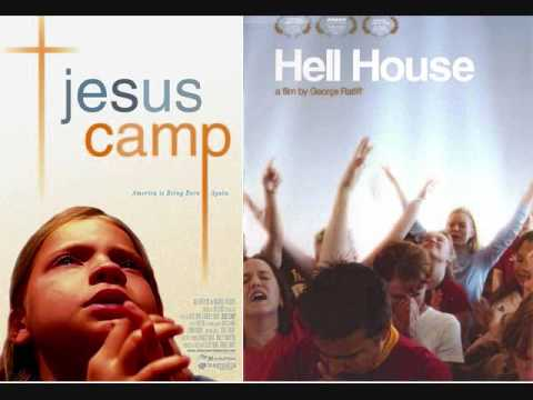 Jesus Camp/Hell House (part 1)