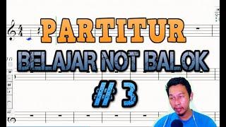 BELAJAR NOT BALOK: BUNYI NOT DAN TANDA ISTIRAHAT (REST) #3