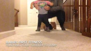 How to teach your toddler to Jump