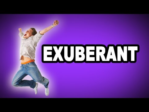 Learn English Words: EXUBERANT - Meaning, Vocabulary with Pictures and Examples