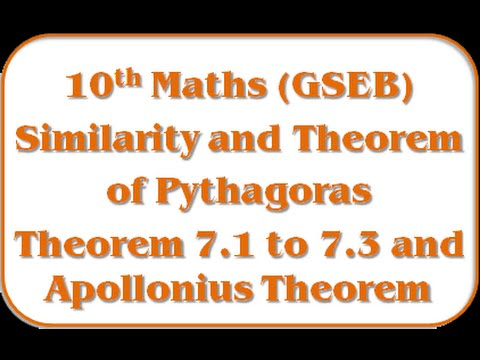 Theorem 7.1 to 7.3 and Apollonius Theorem – Std 10th Maths(GSEB)