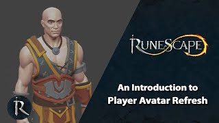 An Introduction to Player Avatar Refresh (pt.1) | RuneScape Content Showcase (Jan 2021)