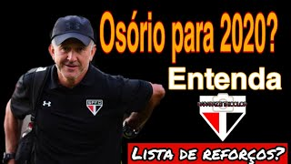 Gambar cover Osório no São Paulo em 2020 - Entenda | Lista de reforços?