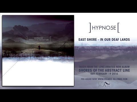 Hypno5e - East Shore - In Our Deaf Lands
