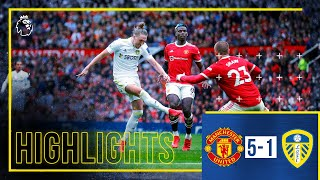 Highlights: Manchester United 5-1 Leeds United | Ayling scores screamer in defeat | Premier League