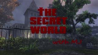 The Secret World with MJ: Storming The Castle