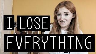 I LOSE EVERYTHING
