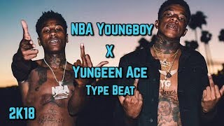 """NBA YoungBoy x Yungeen Ace Type Beat 2018- """"No Roof"""" 