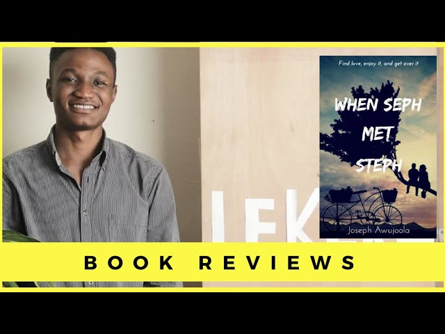 Book Review: When Seph Met Steph by Joseph Awujoola