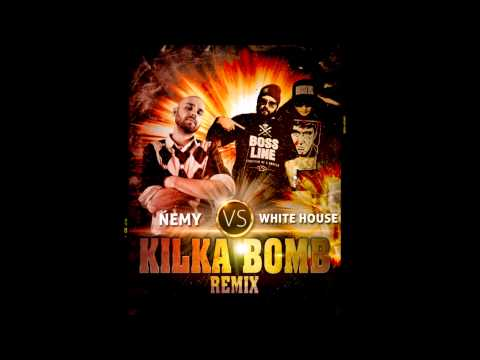 Ńemy - Kilka Bomb (White House remix)