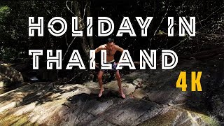 Holiday in Thailand | 4K