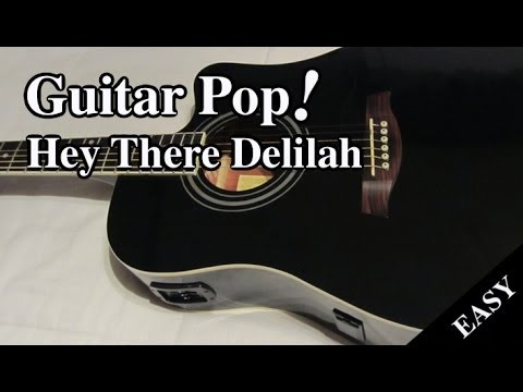 Hey There Delilah Guitar Lesson - Plain White Ts - Easy Guitar Tutorial