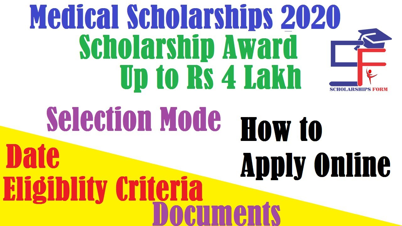 Medical Scholarships 2020  Application Form, Date, Eligibility