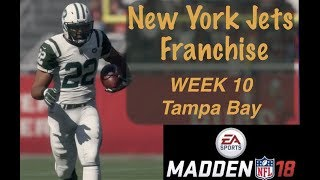 Madden 18 (PS4) NEW YORK JETS FRANCHISE - WEEK 10 vs. Tampa Bay Bucs