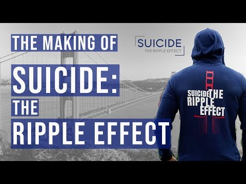 A Documentary About The Documentary: Suicide The Ripple Effect