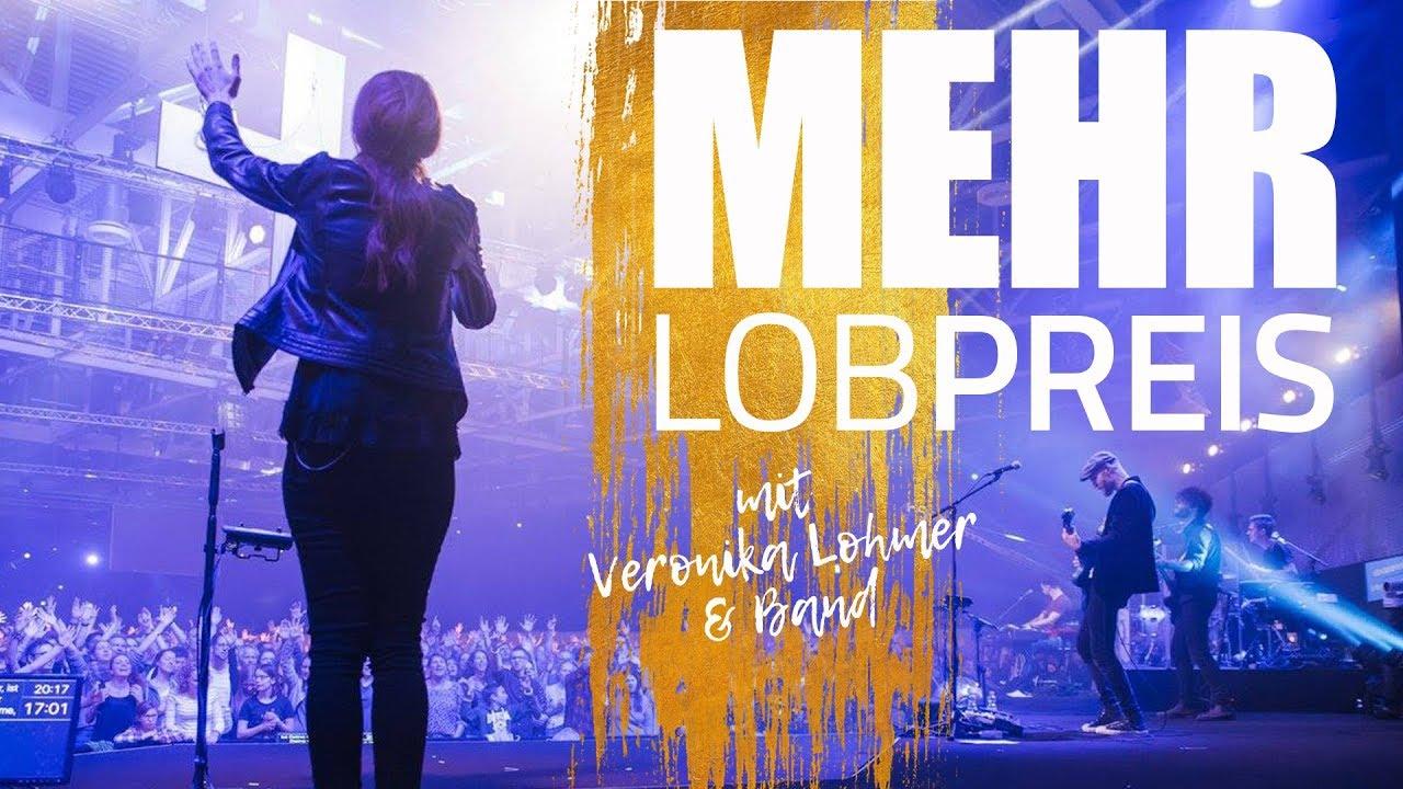 MEHR 2018 Lobpreis mit Veronika Lohmer & Band - YouTube