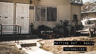 "Rotting Out ""Unforgiven"""