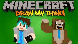 Minecraft: Mini-Game Draw my thingy w/ SyrupSloth - WHAT BOOTY?