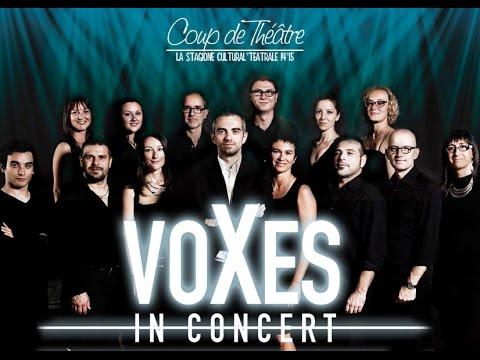 Coro VOXES - Coup de Theatre -CINEMA TEATRO I PORTICI FOSSANO