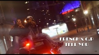 French x C.P - Tell You (Official Video) thumbnail
