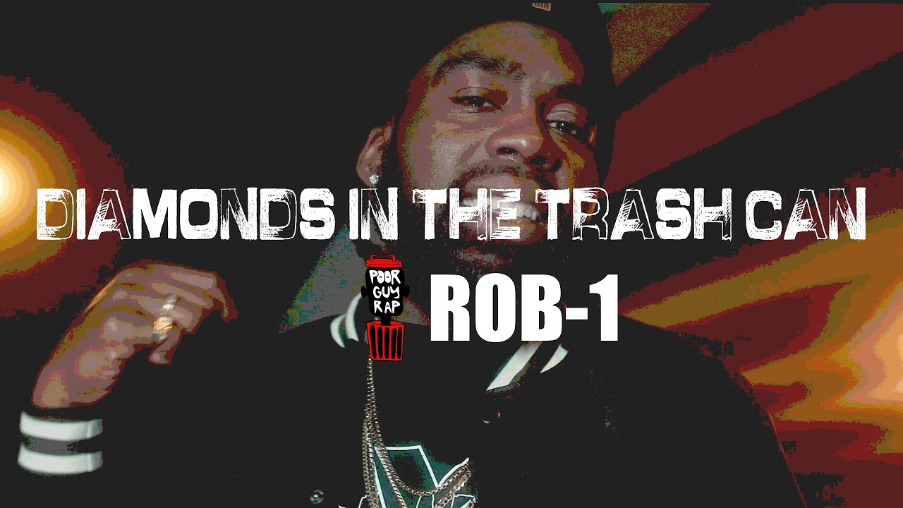 """""""Diamonds in the Trash Can"""" Rob-1 [Official Music Video]"""