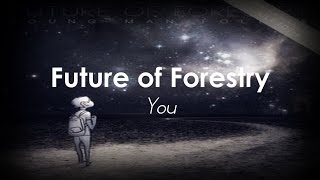Watch Future Of Forestry You video