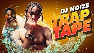 🌊 Trap Tape #08 | New Hip Hop Rap Songs August 2018 | Street Rap Soundcloud Rap Mumble DJ Club Mix