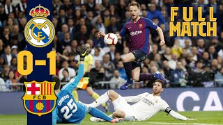 FULL MATCH: Real Madrid 0 - 1 Barça (2019) Blaugranas wrap up Clásico double!