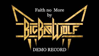 Big Bad Wolf - Faith no More Demo Record