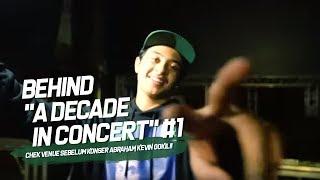 Chek Venue Sebelum Konser Abraham Kevin Gokil!!    Behind a Decade In Concert